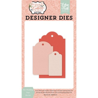Echo Park - Dies «Our Wedding Tags» 3 pcs