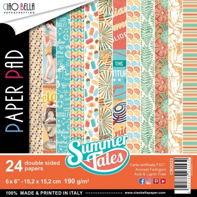 "Ciao Bella - Collection de papier «Summer Tales»  6"" X 6"" recto-verso 24 feuilles"