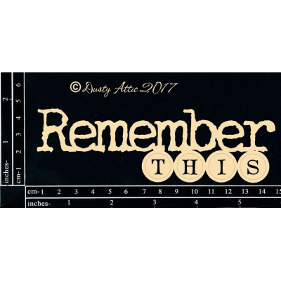 Dusty Attic - Chipboard  «Remember This»