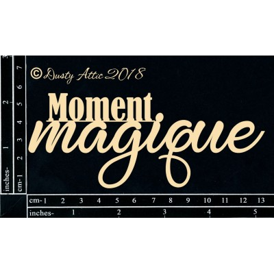 Dusty Attic - Chipboard  «Moment Magique»
