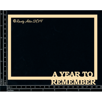Dusty Attic - Chipboard  «A Year to Remember Frame»
