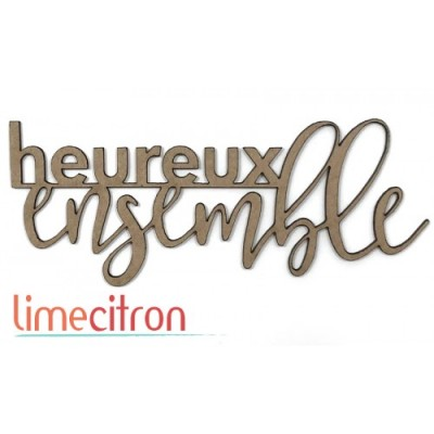 Lime Citron - Chipboard «Heureux ensemble»