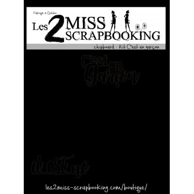 Les 2 Miss scrapbooking - Chipboard «Kit c'est un garçon»