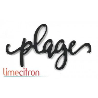 Lime Citron - «Plage» mot en acrylique noir