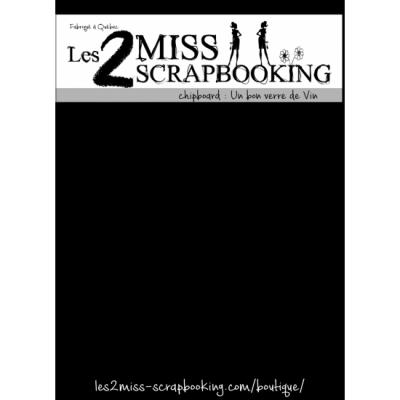 Les 2 Miss scrapbooking - Chipboard «Un bon verre de vin»